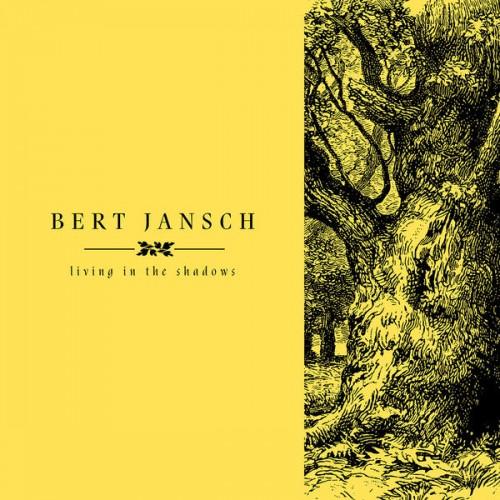 bert jansch living in the shadows review