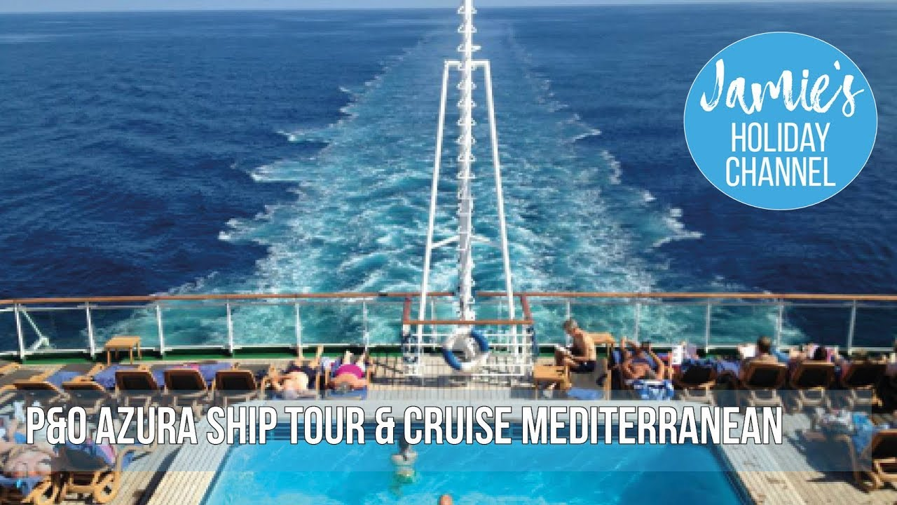 azura p&o cruise ship reviews