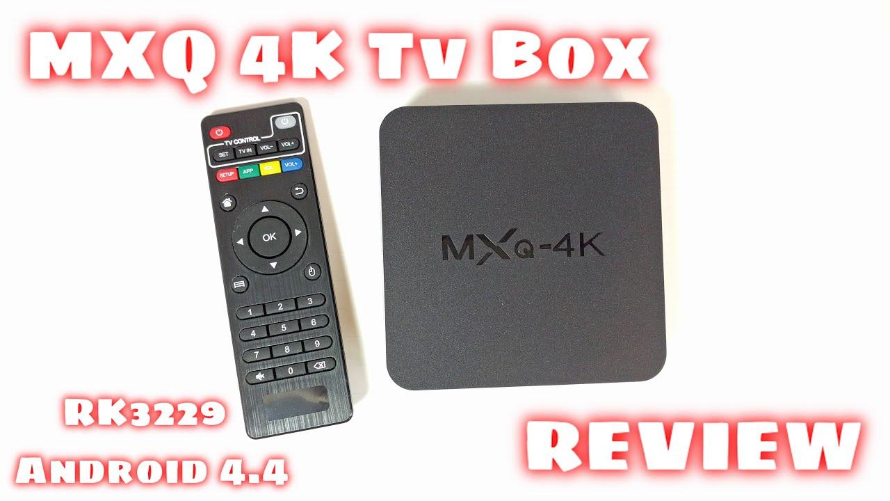 mxq 4k tv box review